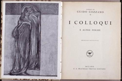 Guido Gozzano, colloqui con la poesia.